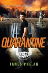 Quarantine - James Phelan
