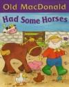 Old MacDonald Had Some Horses - Nicola Baxter