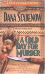 A Cold Day For Murder - Dana Stabenow