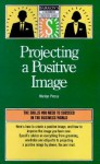Projecting a Positive Image - Marilyn Pincus