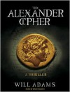 The Alexander Cipher - Will Adams, David Colacci