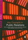Key Concepts in Public Relations - Bob Franklin, Nick Mosdell, Quentin Langley, Mr Mike Hogan