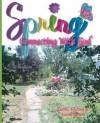 Spring: Connecting with God - Chelsea Simon, Sarah Simon, David Simon