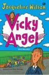 Vicky Angel (Vicky Malaikat) - Jacqueline Wilson, Poppy D. Chusfani
