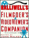 Halliwell's Filmgoer's and Video Viewer's Companion - Leslie Halliwell