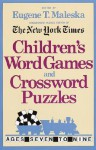 Children's Word Games and Crossword Puzzles Volume 1: For Ages 7-9 (Other) - Eugene Maleska