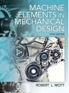 Machine Elements in Mechanical Design (5th Edition) - Mott, Robert L. Mott
