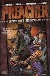 Preacher: Ancient History - Garth Ennis, Steve Pugh, Carlos Ezquerra, Richard Case