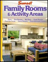 Family Rooms & Activity Areas - Sunset Books, Sunset Books