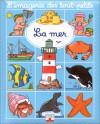 La Mer (Board Book) - Émilie Beaumont, Nathalie Bélineau, Christelle Mekdjian