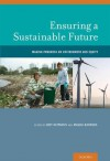 Ensuring a Sustainable Future: Making Progress on Environment and Equity - Jody Heymann, Magda Barrera