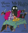 What's the Time, Mr. Wolf? [With Finger Puppet] - Annie Kubler