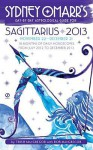 Sydney Omarr's Day-by-Day Astrological Guide for the Year 2013:Sagittarius - Trish MacGregor, Rob MacGregor
