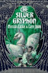 The Silver Gryphon - Mercedes Lackey, Larry Dixon