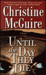 Until the Day They Die - Christine McGuire