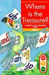 Where Is the Treasure?: Bring-It-All-Together Book - Gina Clegg Erickson, Kelli C. Foster