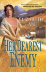 Mills & Boon : Her Dearest Enemy - Elizabeth Lane