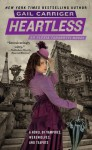 Heartless (The Parasol Protectorate, #4) - Gail Carriger