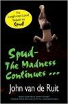 Spud-The Madness Continues (Spud 2) - John van de Ruit