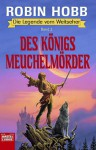 Des Königs Meuchelmörder - Robin Hobb, Eva Bauche-Eppers