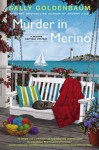Murder in Merino: A Seaside Knitters Mystery - Sally Goldenbaum