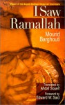 I Saw Ramallah (H) (Modern Arabic Writing) - Mourid Barghouti, مريد البرغوثي, Ahdaf Soueif, Edward W. Said