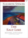 The Salt Line: A Novel (Voices of the South) - Elizabeth Spencer