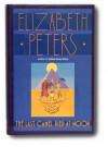The Last Camel Died at Noon - Elizabeth Peters