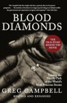 Blood Diamonds, Revised Edition: Tracing the Deadly Path of the World's Most Precious Stones - Greg Campbell