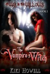 The Vampire's Witch - Book 1 At War in the Willows - Kiki Howell