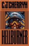 Hellburner - C.J. Cherryh