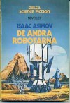 De andra robotarna - Isaac Asimov