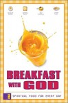 Breakfast with God: Spiritual Food for Every Day - Duncan Banks, Gerard Kelly