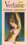 Poèmes Saturniens - Paul Verlaine
