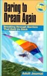 Daring to Dream Again - David R. Mains