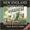 Karen Brown's USA: New England Charming Inns & Itineraries 2003 - Brown Guides Karen