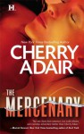 The Mercenary - Cherry Adair