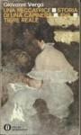 Una peccatrice: Storia di una capinera-Eva-Tigre reale - Giovanni Verga, G. Croci, C. Simioni