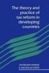 Theory and Practice of Tax Ref - Ehtisham Ahmad, Etisham Ahmad, Nicholas Stern
