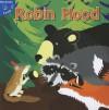 Robin Hood Robin Hood - Robin Michal Koontz
