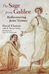 The Sage from Galilee: Rediscovering Jesus' Genius - David Flusser