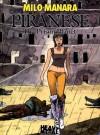 Piranese: The Prison Planet - Milo Manara