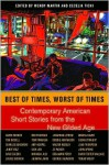 Best of Times, Worst of Times: Contemporary American Short Stories from the New Gilded Age - Wendy Martin