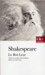 La Tragédie du roi Lear - William Shakespeare