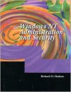 Windows NT Administration and Security - Richard O. Hudson