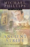 An Ancient Strife - Michael Phillips