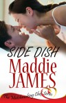 Side Dish - Maddie James