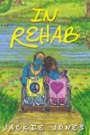In Rehab - Jackie Jones