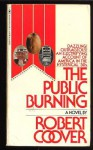 The Public Burning - Robert Coover