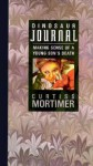 Dinosaur Journal: Making Sense of a Young Son's Death - Curtiss Mortimer, Janet Cameron